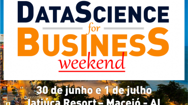 DATA SCIENCE FOR BUSINESS WEEKEND MACEIÓ
